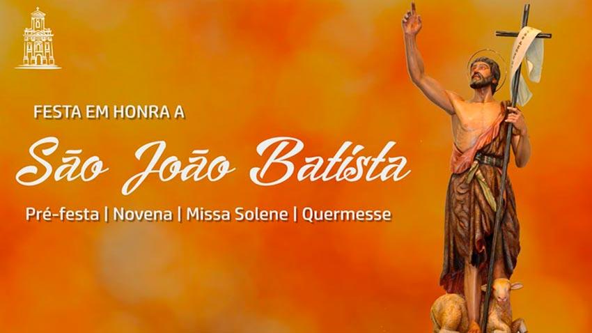 Festa de São João Batista 2021